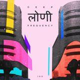 Deep Loni Frequency 100