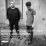 Reclaim Your City 252 | Cassegrain