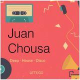Juan Chousa Set -Deep-House-Disco