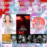 #LECYPHER WEEK 146 2017/10/12 Onessa, Mark The Magnanimous, Flamin Grill