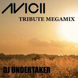 DJ UNDERTAKER TRIBUTE TO AVICII MEGAMIX