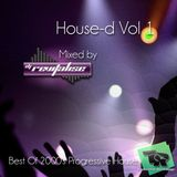 House-d Vol 1 (Mixed By DJ Revitalise) (2015) (Best Of 2000's Progressive House)