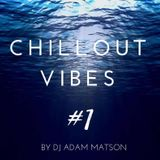 Chillout Vibes #1