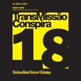 18 TransMissão Conspira - radioZERO - 01-02-2006