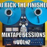The Mixtape Sessions Vol. 2