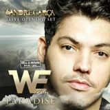 DJ Andre Garça - WE Party Paradise (OPENING SET) @ Hell & Heaven Festival 2015 (Brazil)