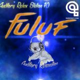 Auditory Relax Station #70: Fuluf
