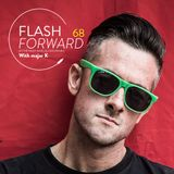 Flash Forward with major K #68 /// The day before our party with JAYDEE
