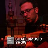 Shaded Music Show #16