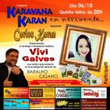 Programa Karavana Karan 06/10/2016 - Carlos Karan e Vivi Galves