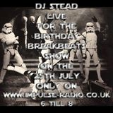 dj stead's 31st live on impulse radio