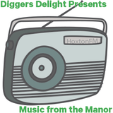 """Digger's Delight presents """"Music from the Manor"""" - Hoxton FM - Live at Luigi's - 01/05/13"""
