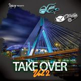 DJ WORDLESS & DJ XPLICIT - TAKE OVER VOL. 2