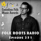 Episode 351: Ken Yates & 2017 Canadian Folk Music Awards