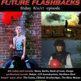 FUTURE FLASHBACKS August 11, 2017 episode