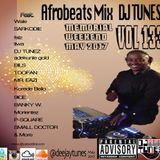 Vol 133 Afrobeats Mix May 2017