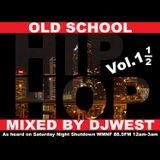 Old SKool Mix Live on 88.5 Part 1.5 Presented by Official Dj West