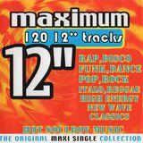 "maximum 12"" / 120 12inches in the mix."