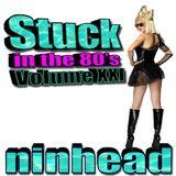 Stuck in the 80's - Volume XXI