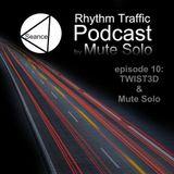 Mute Solo @ Rhythm Traffic Radio Show episode 10 on Seance Radio 15.03.2016