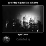 Saturday Night, Stay At Home - April 2014