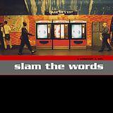 Slam The Words