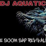 Dj Aquatic-The Boom Bap Revival 2