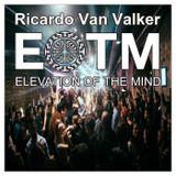 Elevation Of The Mind Podcast 34 with Ricardo Van Valker