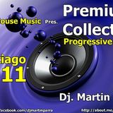 Premium Collection - Dirty House Music - Santiago 2011 -Dj Martin Parra