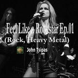 Feel Like a Rockstar Ep.01 (Rock, Heavy Metal)