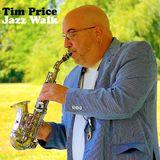 Tim Price - Jazz Walk