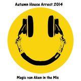 Autumn House Arrest 2014 - Magic van Aken in the Mix
