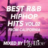 BEST R&B HIPHOP HITS #2 MIXED BY DJ Alice