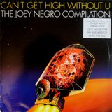 Joey Negro Compilation  ‎– Can't Get High Without U