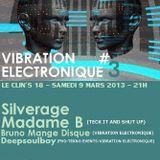 BrunoMangeDisque @ VIBRATION ELECTRONIQUE #03
