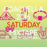 Coachella Saturday 2016 Mixtape