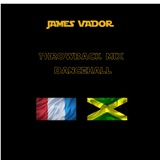 James Vador mix - throwback mix dancehall