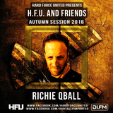 Hard Force United & Friends (Autumn Session 2018) Acid Techno Stage 034  │ Richie QBall 10.11.2018