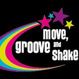 Move, Groove & Shake