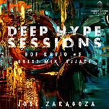 Jose Zaragoza - Deep Hype Session #5 Hof Radio with Guest DJ Jace