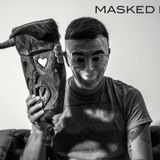 Masked Technology Mixed by Masked Mx / Andrés Vera 130515 presented by SOUTHSIDE MX