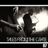 Tales From The Crate Radio Show #87 Part 01