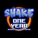 Shake: One Year Anniversary Mix