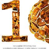 Nomad in the Dark - Mercuryserver 10th Anniversary Mix