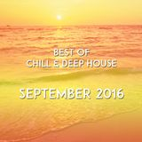 Best of Chill & Deep House - September 2016