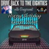 Drive Back To The 80's with Ginger Sweet 2018