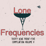 Lone Frequencies [thirty nine point five compilation volume five]