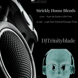 Stirckly House Blends Radio Saturday Night House Party Episode 15