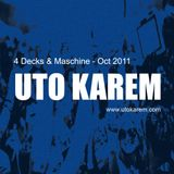 Uto Karem - 4 Decks & Maschine - Oct 2011 [Part 1]
