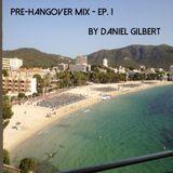 Pre-Hangover Mix - Ep. 1